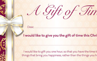 Give the Gift of Time –                                                                                        It could be the best present you give this Christmas!